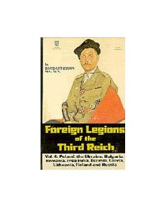 Foreign Legions Of The Third Reich Volume 4 By David Littlejohn