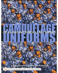 Camouflage Uniforms Of Asian And Middle Eastern Armies JFBorsarello And Werner Palinckx
