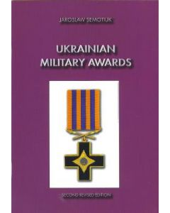 Ukrainian Military Medals2nd Revised Edition