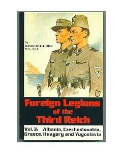 Foreign Legions Of The Third Reich Volume 3 By David Littlejohn