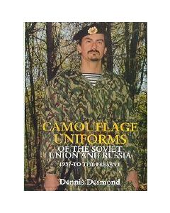 Camouflage Uniforms Of The Soviet Union And Russia 1937- To The Present By Dennis Desmond