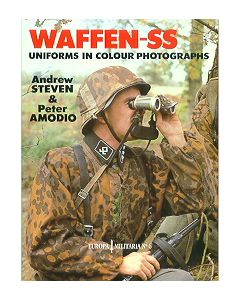Waffen SS Uniforms In Color Photographs By Steven & Amodio