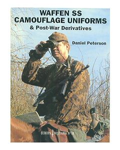 Waffen SS Camouflage Uniforms & Post War Derivitives By Daniel Peterson