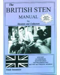 The British Sten:Manual For Shooters And Collectors