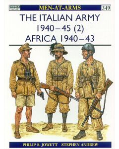The Italian Army 1940-45 Volume 2, Africa 1940-43