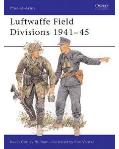 Luftwaffe Field Divisions 1941-45